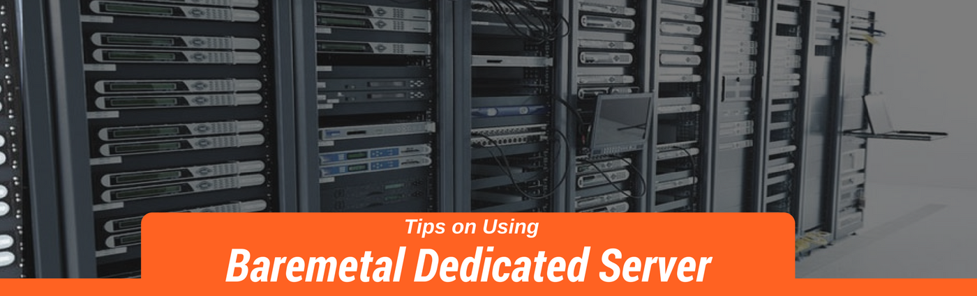 Bare Metal Dedicated Server